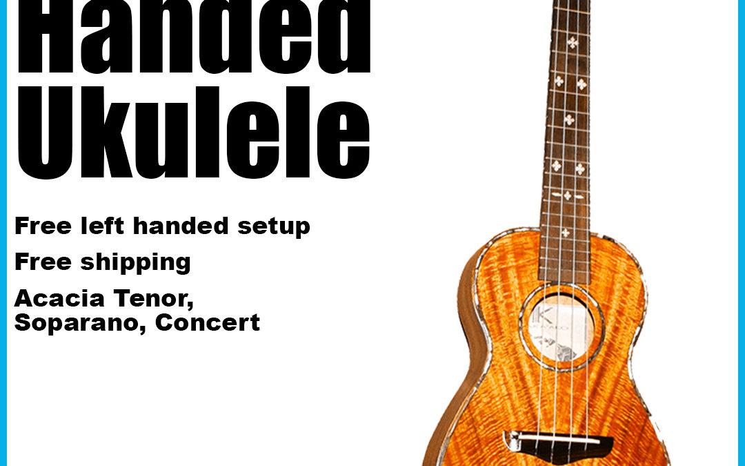 Left Handed Ukulele – Buy them here!